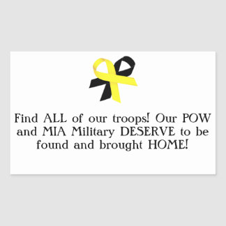 Find ALL of our troops! Our POW and MIA Military.. Rectangular Sticker