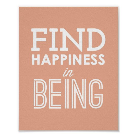 Find Happiness in Being Typographic Poster