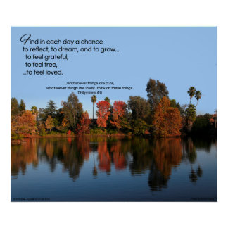 Find in each day a chance to reflect, to dream... poster