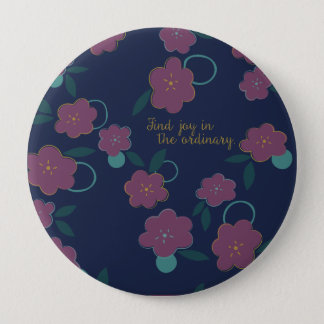 Find Joy in the Ordinary 10 Cm Round Badge
