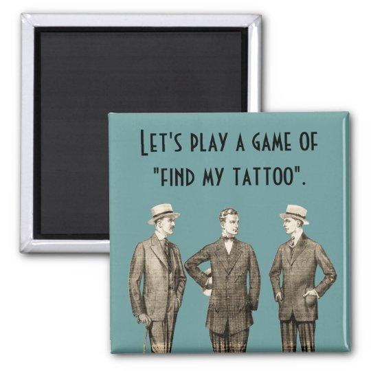 Find My Tattoo Magnet