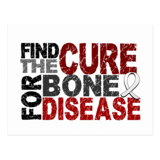 Find The Cure For Bone Disease Postcard