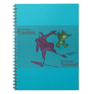 Find the Freedom Within Yourself Notebook