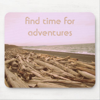 Find Time For Adventures Mouse Pad
