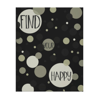 Find Your Happy Gold Black Confetti Stretched Canvas Print
