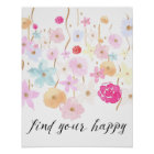 Find Your Happy Watercolor Flowers Poster