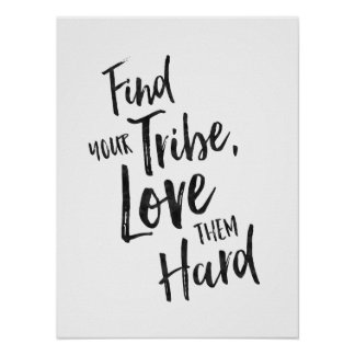 Find Your Tribe - Inspirational Poster