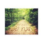 Find Yourself Go Run Inspirational Runners Quote Gallery Wrapped Canvas