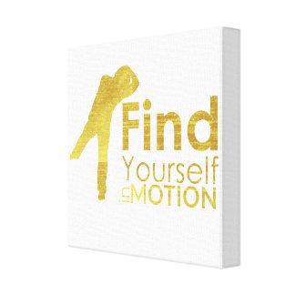 Find Yourself In Motion Canvas | Gold