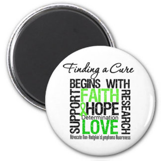 Finding a Cure For Non Hodgkins Lymphoma Fridge Magnets