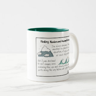 Finding Passion and Accomplishment Two-Tone Mug