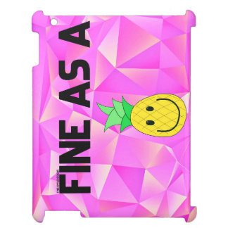 fine as a fineapple iPad case