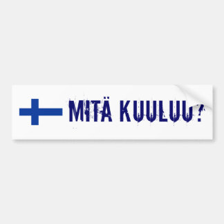 finland flag, Mita Kuuluu? Bumper Sticker