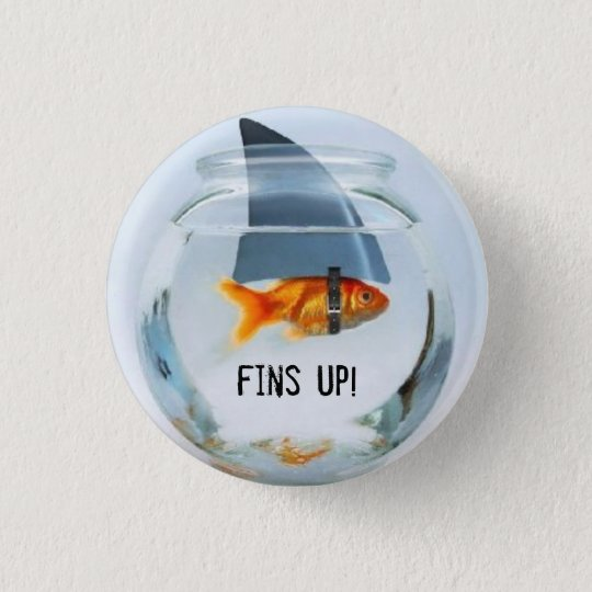 fins up! round button (small)