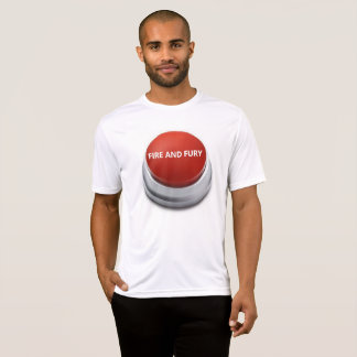 Fire and Fury button T-Shirt