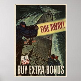 Fire Away! Buy Extra War Bonds Poster
