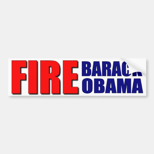 Fire Barack Obama Bumper Sticker