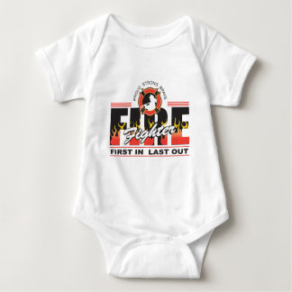 Fire Fighter First In, Last Out Baby Bodysuit
