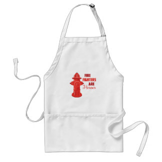 Fire Fighters are Heroes Apron