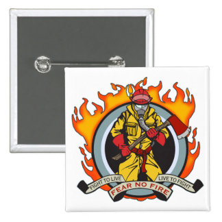 Fire Fighters Fear No Fire 15 Cm Square Badge