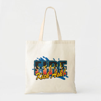 Fire Fighters Kick Ash! Tote Bag