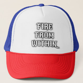 Fire From Within Trucker Hat