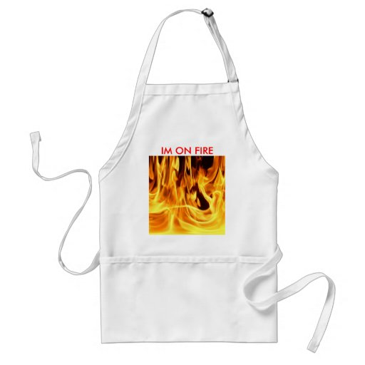 fire, IM ON FIRE, IM ON FIRE Apron