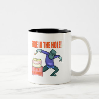 Fire In The Hole 75th Birthday Gifts Coffee Mug
