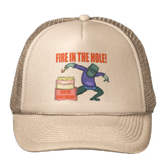 Fire In The Hole 80th Birthday Gifts Cap