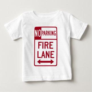 Fire Lane No Parking Sign Baby T-Shirt
