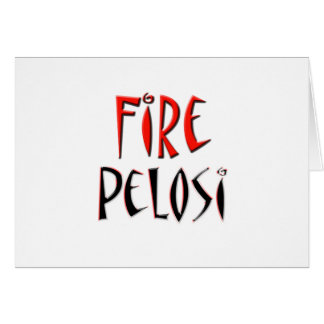 Fire Pelosi Red and Black Design Greeting Card