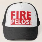 Fire Pelosi Trucker Hat