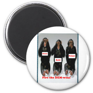 Fire the dem wits monkey refrigerator magnets