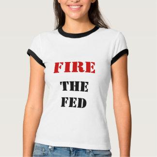 FIRE THE FED TSHIRTS