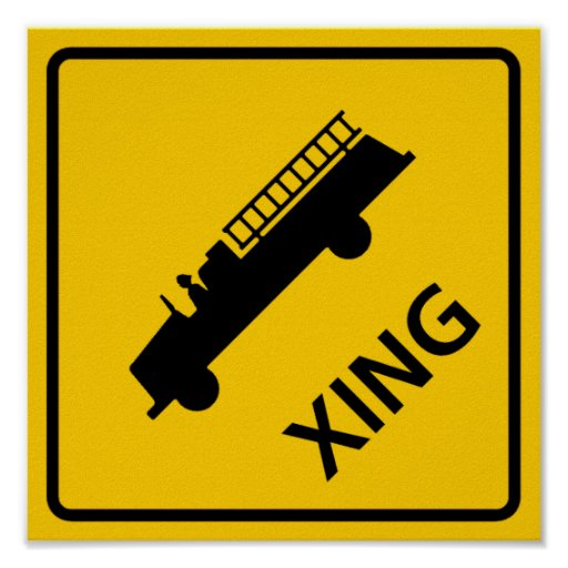 Fire Truck Crossing Highway Sign Poster