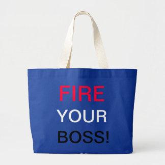 Fire Your Boss Jumbo Tote Bag
