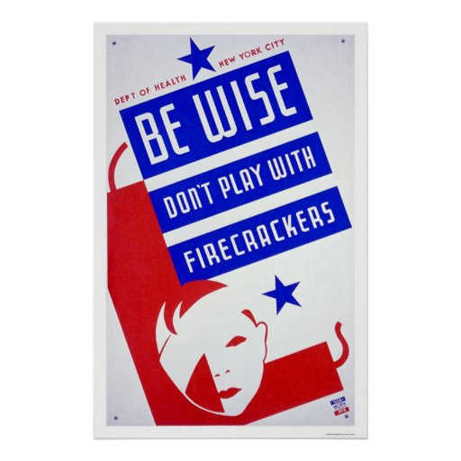 Firecracker Dangerous 1936 WPA Posters