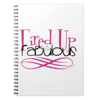 fired up & fabulous notebook
