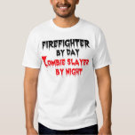 Firefighter by Day Zombie Slayer by Night Tshirts