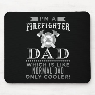 Firefighter Dad, Cool Dad Mouse Pad