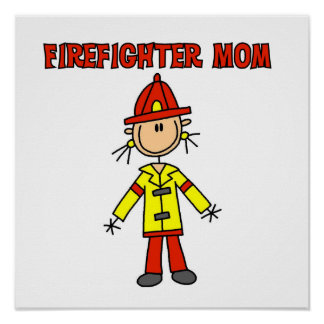 Firefighter Mom T-shirts and Gifts Poster