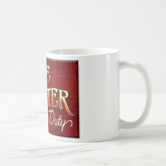 Firefighter On Duty Mug