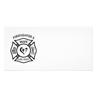 Firefighter s Wife Photo Greeting Card
