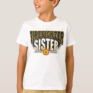 Firefighter Sister T-Shirt