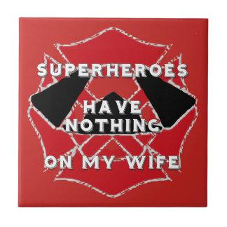 Firefighter wife tile
