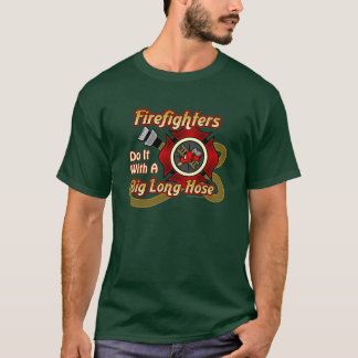 Firefighters Do It T-Shirt