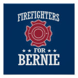 FIREFIGHTERS FOR BERNIE SANDERS POSTER