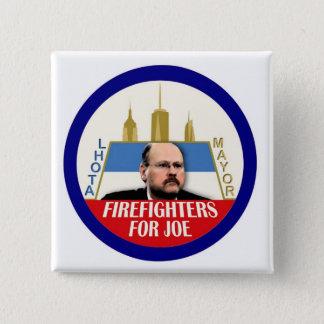 Firefighters for Joe Lhota NYC Mayor 2013 15 Cm Square Badge