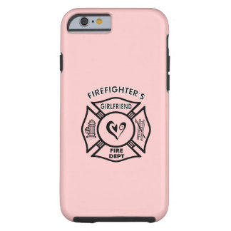 Firefighters Girlfriend Tough iPhone 6 Case