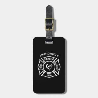 Firefighters Girlfriends Luggage Tag